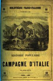 Histoire populaire de la campagne d'Italie. [With illustrations.]