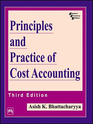 PRINCIPLES AND PRACTICE OF COST ACCOUNTING PDF
