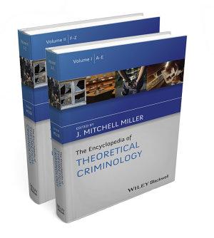 The Encyclopedia of Theoretical Criminology PDF