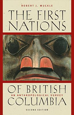 The First Nations of British Columbia  Second Edition PDF