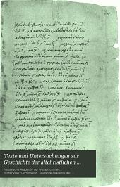 Texte und Untersuchungen zur Geschichte der altchristlichen Literatur: Band 29