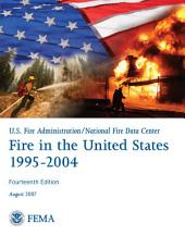 Fire in the United States, 1995-2004