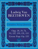 Complete string quartets and Grosse Fuge from the Breitkopf   H  rtel complete works edition PDF