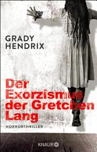 Der Exorzismus der Gretchen Lang PDF