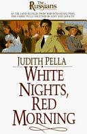 White Nights  Red Morning