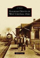 Railroad Depots of West Central Ohio PDF