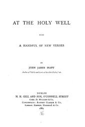 At the Holy Well: With a Handful of New Verses