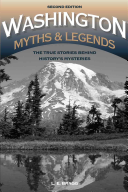 Washington Myths and Legends