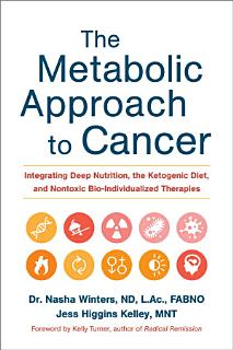 The Metabolic Approach to Cancer Book
