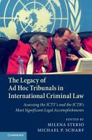 The Legacy of Ad Hoc Tribunals in International Criminal Law PDF