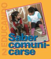 Saber Comunicarse: Colección Educando N° 2