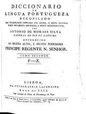 Diccionario da lingua portugueza: recopilado dos vocabularios impressos ate' agora, e nesta segunda edição novamente emendado, e muito accrescentado, Volume 2
