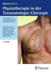 Physiotherapie in der Traumatologie/Chirurgie: Ausgabe 4