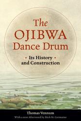 The Ojibwa Dance Drum Book PDF