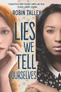 Lies We Tell Ourselves Book