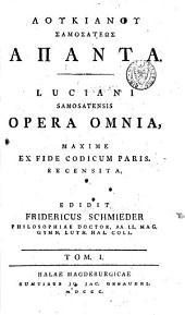 Opera omnia: maxime ex fide codicum Paris, Volume 1