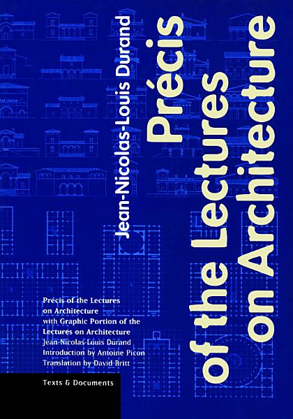 Précis of the Lectures on Architecture