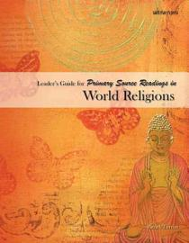 Leader S Guide For Primary Source Readings In World Religions