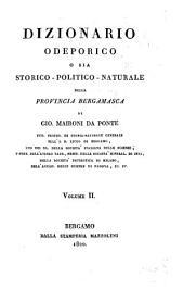 Dizionario odepórico, o sia storico-politico-naturale della Provincia Bergamasca: Volume 2