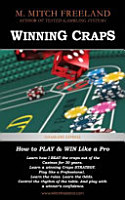 Winning Craps  How to Play   Win Like a Pro  Learn How I Beat the Craps Out of the Casinos for 30 Years  Craps Strategy for Beginners PDF