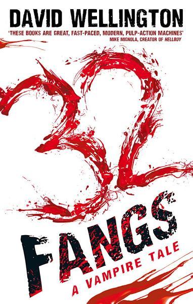 32 Fangs