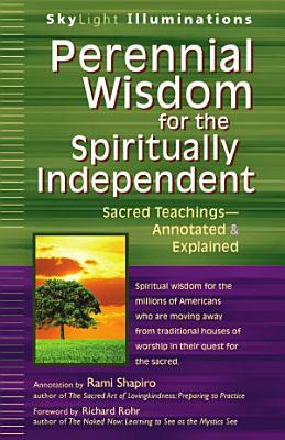 Perennial Wisdom for the Spiritually Independent PDF