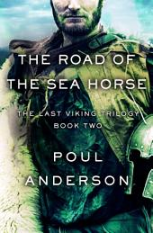 The Road of the Sea Horse