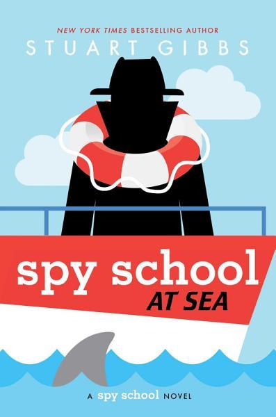 Download Spy School at Sea Book
