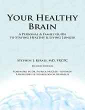 Your Healthy Brain: A Personal and Family Guide to Staying Healthy and Living Longer