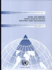 Smoke and Mirrors: Making Sense of the WTO Industrial Tariff Negotiations, Page 766