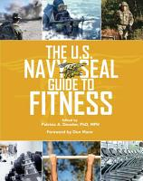 The U S  Navy SEAL Guide to Fitness PDF