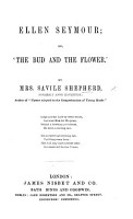 Ellen Seymour  or    The Bud and the Flower     PDF