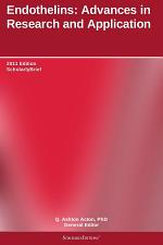 Endothelins: Advances in Research and Application: 2011 Edition