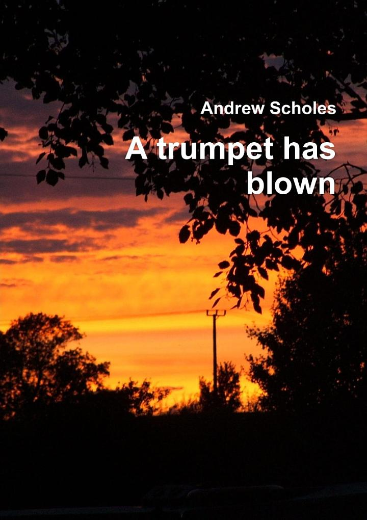 A trumpet has blown