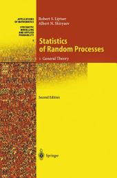 Statistics of Random Processes: I. General Theory, Edition 2