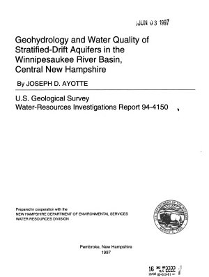 Geohydrology and Water Quality of Stratified drift Aquifers in the Winnipesaukee River Basin  Central New Hampshire