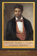Twelve Years a Slave  150th Anniversary Edition  PDF