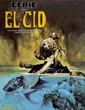 Eerie Presents El Cid: The Classic Warren Publishing Hero's Complete Adventures!