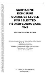Submarine Exposure Guidance Levels for Selected Hydrofluorocarbons: HFC-236fa, HFC-23,and HFC-404a