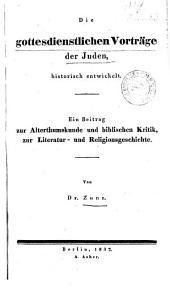 Die gottesdienstlichen Vorträge der Juden, historisch entwickelt (etc.)