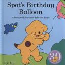 Spot's Birthday Balloon