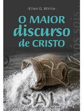 O Maior Discurso de Cristo