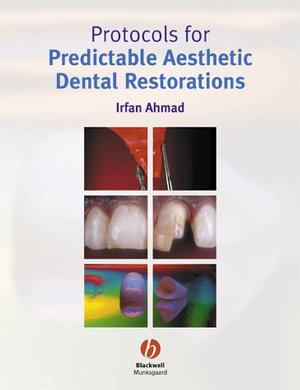 Protocols for Predictable Aesthetic Dental Restorations PDF