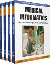 Medical Informatics: Concepts, Methodologies, Tools, and Applications: Concepts, Methodologies, Tools, and Applications