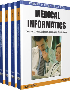 Medical Informatics  Concepts  Methodologies  Tools  and Applications PDF
