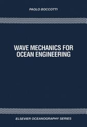 Wave Mechanics for Ocean Engineering