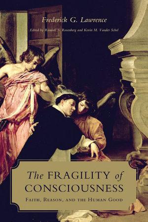 The Fragility of Consciousness PDF