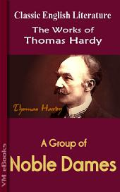 A Group of Noble Dames: Works of Hardy