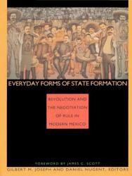Everyday Forms Of State Formation Book PDF