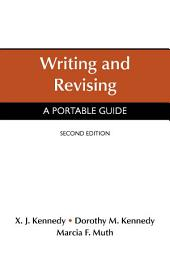 Writing and Revising: A Portable Guide, Edition 2